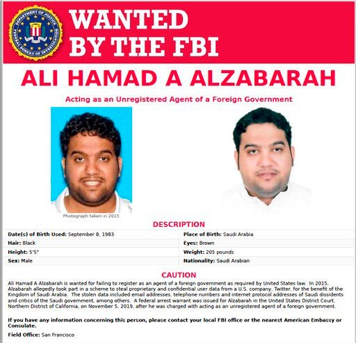 (FBI via AP). This FBI internet wanted poster, released Thursday, Nov. 7, 2019, shows Ali Alzabarah, sought in connection with alleged spying on critics of Saudi Arabia on Twitter. Saudi Arabia, frustrated by growing criticism of its leaders and polici...