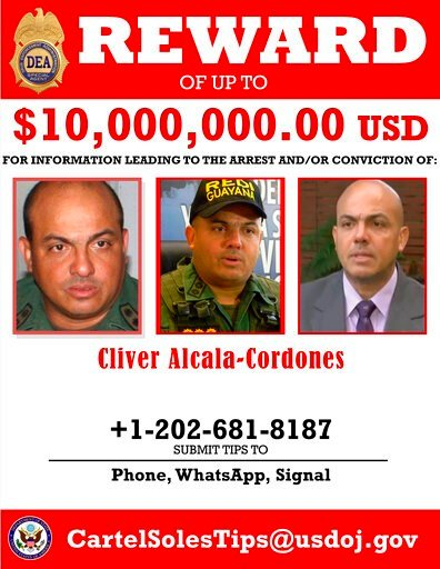 (Department of Justice via AP). This image provided by the U.S. Department of Justice shows a reward poster for Cliver Alcala-Cordones that was released on Thursday, March 26, 2020. The U.S. Justice Department has indicted Venezuela's socialist leader ...
